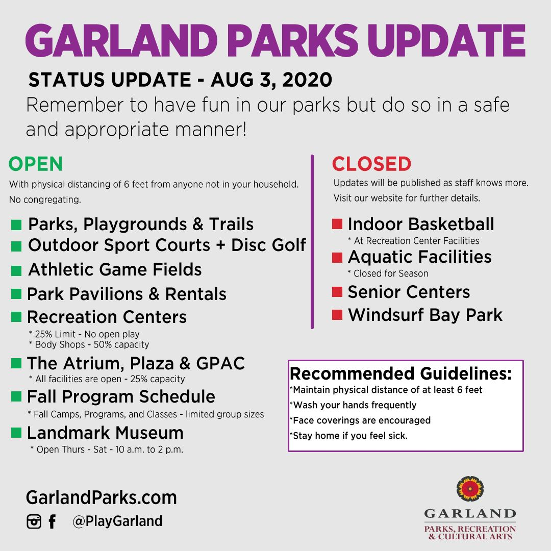 Garland Parks, Recreation, & Cultural Arts System Update as of August 3, 2020